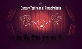 Danza y Teatro en el Renacimiento