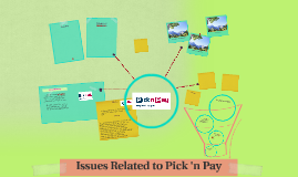 Issues Related to Pick 'n Pay