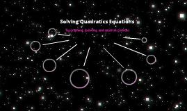 Solving Quadratic Equations!