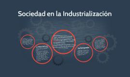 Sociedad en la Industrialización