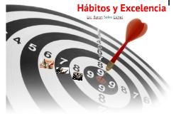 Hábitos y Excelencia