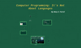 Computer Programming: It's Not About Languages