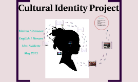 Copy of Cultural Identity Project