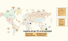 Copy of Impacto de las TIC en la sociedad