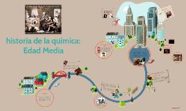 Copy of historia de la quimica: Edad Media