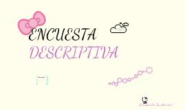 Copy of Encuesta Descriptiva