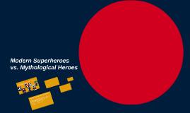 Modern Superheroes