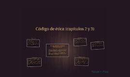 Código de ética (capítulos 2 y 3)