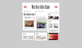 We Are Info-Com