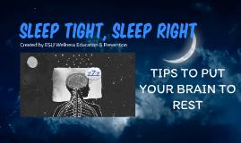 Sleep Tight, Sleep Right- Tips to put your brain to sleep