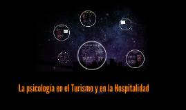 La psicología en el Turismo y en la Hospitalidad