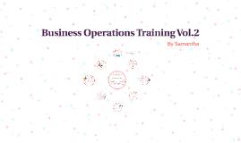 Business Operations Training Vol.2