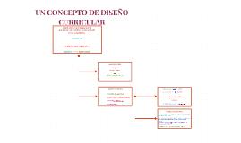 Copy of UN CONCEPTO DE DISEÑO CURRICULAR