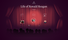 Life of Ronald Reagan