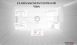 CLASES SOCIALES Y ESTILO DE VIDA