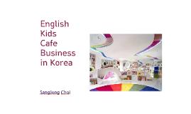 English Kids Cafe in Korea