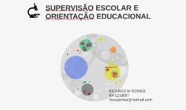 Copy of Copy of SUPERVISÃO ESCOLAR E ORIENTAÇÃO EDUCACIONAL
