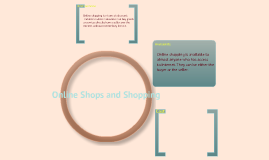 Online Shops and Shopping