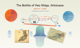 The Battle of Pea Ridge, Arkansas