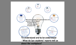 Final version: Cercles 2012 London - What do law students' reports tell us about the workplace?
