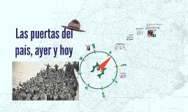 Copy of Copia de Las puertas del pais, ayer y hoy
