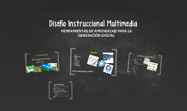 Diseño Instruccional Multimedia