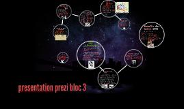 presentation prezi bloc 3
