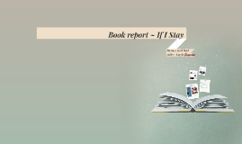 Book report-If I Stay