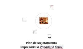 Plan de Mejoramiento Empresarial a Panaderia Yoniki
