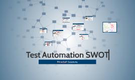 Copy of Test Automation SWOT