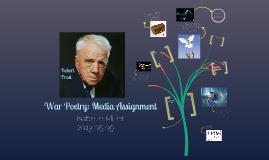 War Poetry Media Assignment