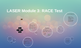 LASER Module 3: RACE Test