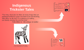 Copy of Native American Trickster Tales
