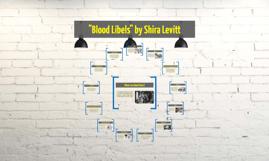 """""""Blood Libels"""" by Shira Levitt"""