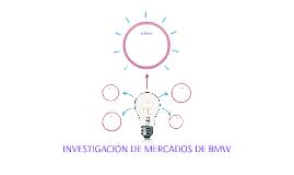 INVESTIGACIÓN DE MERCADOS DE BMW