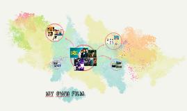 my own film