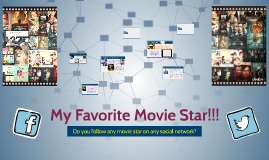 Who is your favorite movie star???