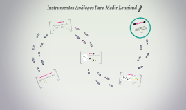 Instrumentos Analógos Para Medir Longitud