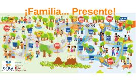 Copy of ¡Familia... Presente! SEP Puebla