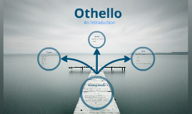 Othello Act 1 (ENG234)