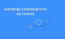 INFORME EXPERIMENTO DE ONDAS