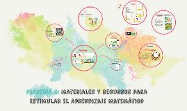 PRÁCTICA 2: Materiales y recursos para estimular el aprendiz