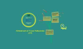 Administracion de Procesos Institucionales (API)