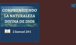 COMPRENDIENDO LA NATURALEZA DIVINA DE DIOS