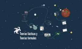 Copy of Teorías fácticas y Teorías formales