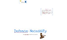 Defence: Necessity
