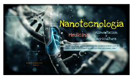 Copy of Nanotecnología