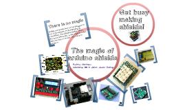 The Magic of Arduino Shields