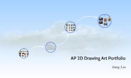 Copy of AP 2D Drawing Art Portfolio