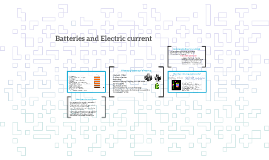 Batteries and Electric current